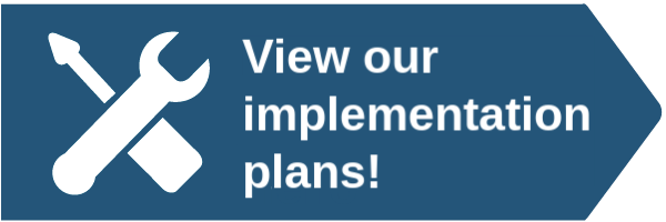 View our implementation plans